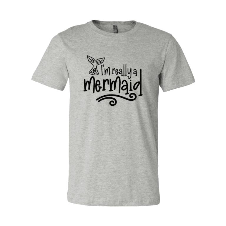 I'm Really a Mermaid T-Shirt