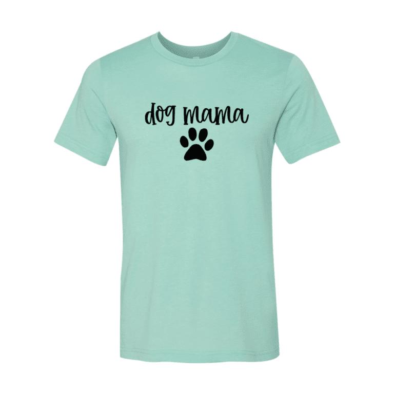 Best Dog Lovers need Dog Mama T-Shirt 3