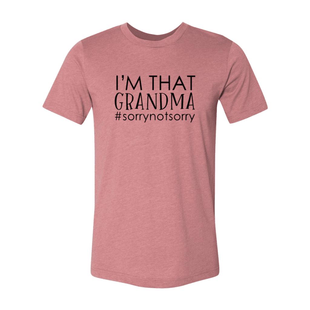 I'm That Grandma T-Shirt