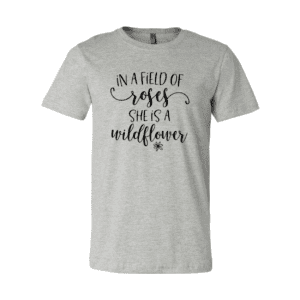 I'm a Wildflower T-Shirt