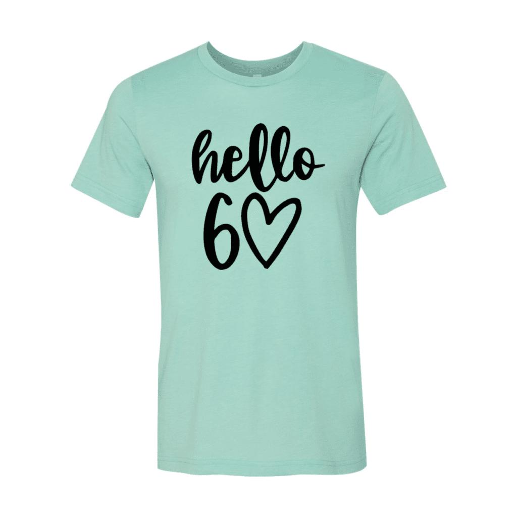 Hello 60 T-Shirt