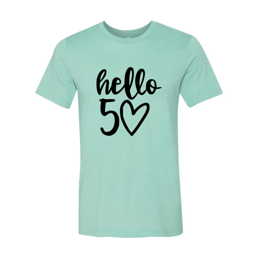 Hello 50 T-Shirt